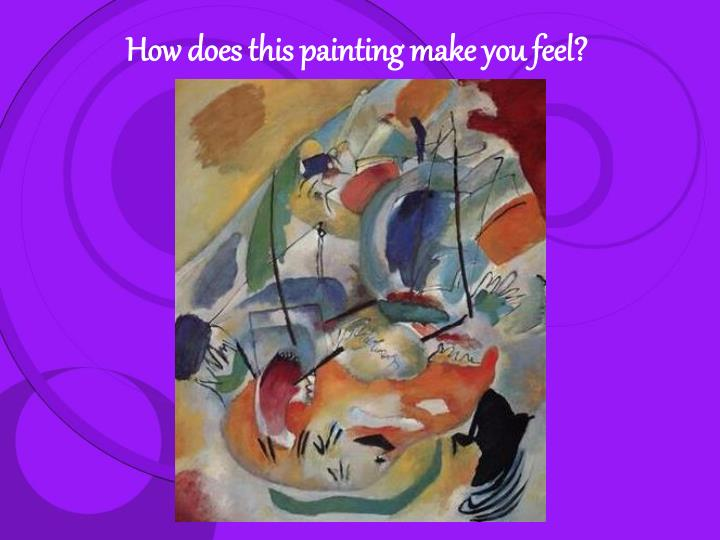How does this painting make you feel?