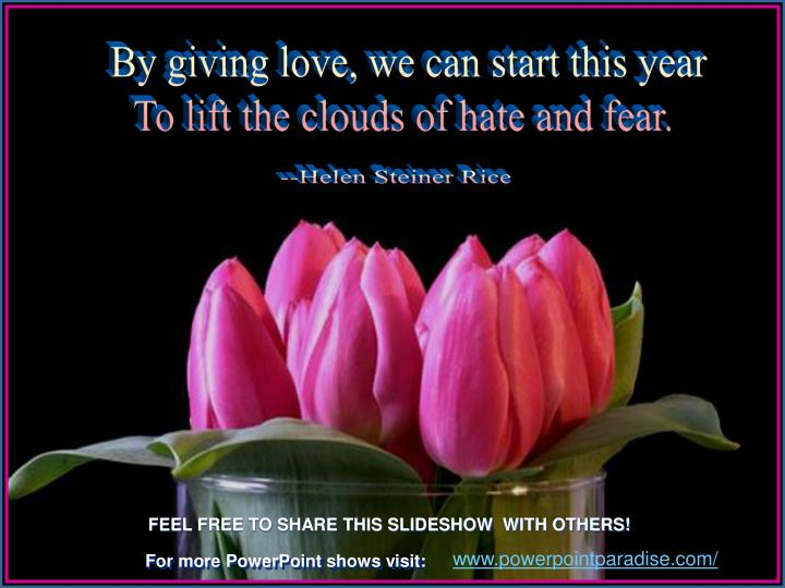By giving love, we can start this year