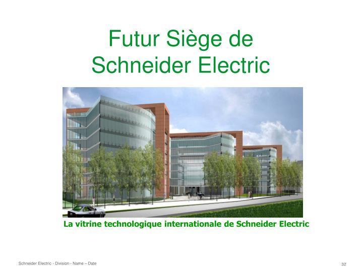 Futur Siège de Schneider Electric