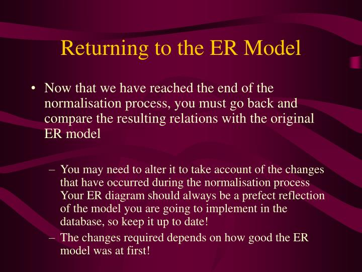 Returning to the ER Model