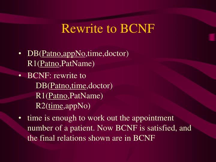 Rewrite to BCNF