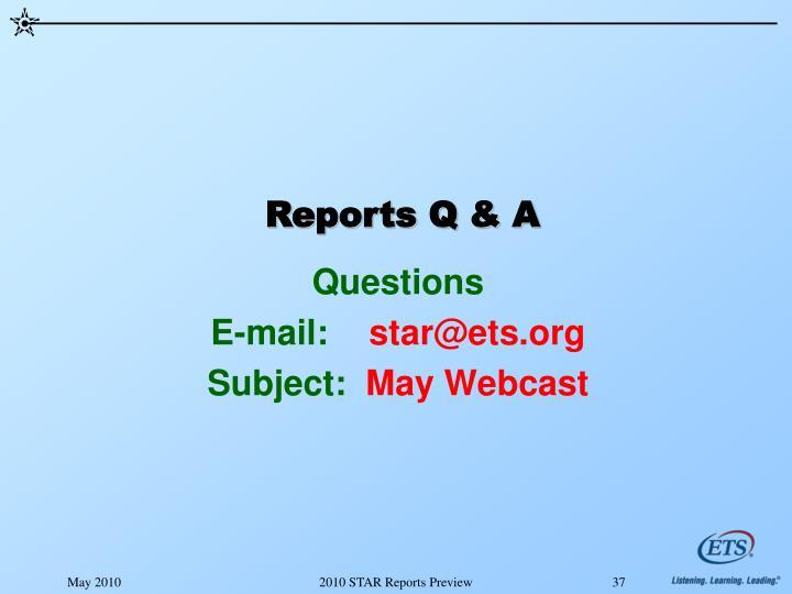 Reports Q & A