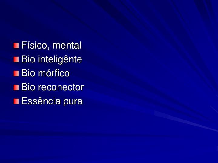 Físico, mental