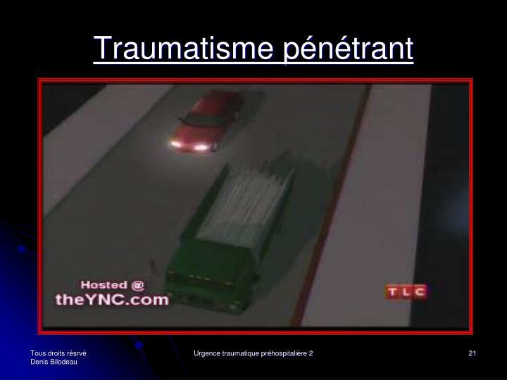 Traumatisme pénétrant