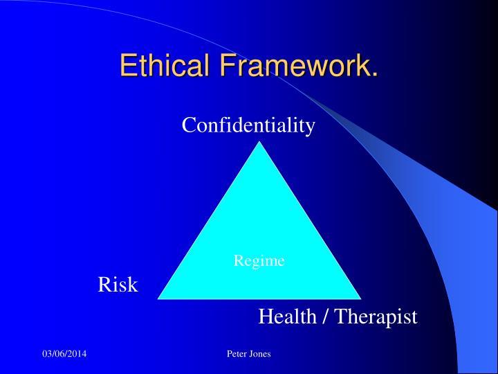 Ethical Framework.