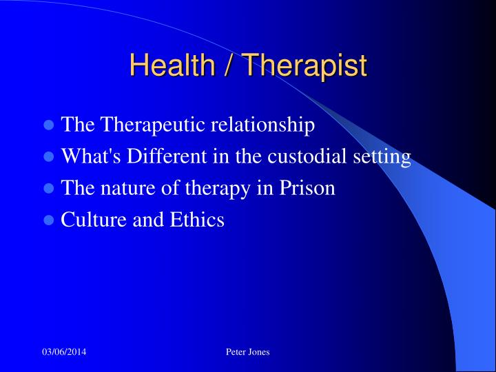 Health / Therapist