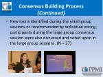 consensus building process continued2