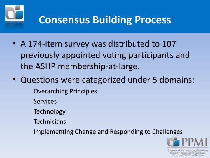 Consensus Building Process