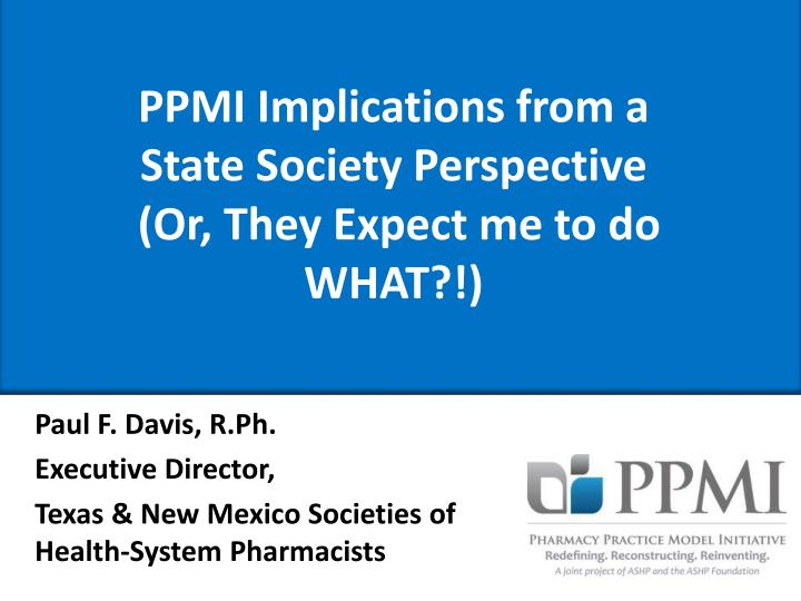 PPMI Implications from a
