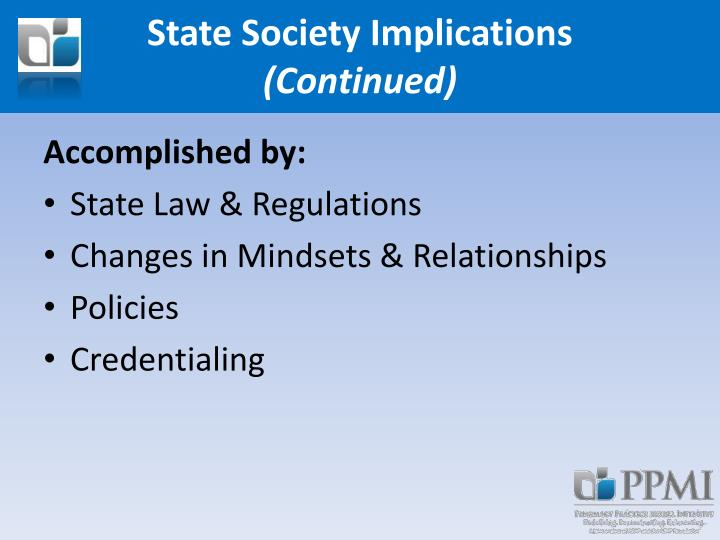State Society Implications