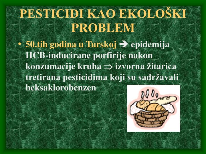 PESTICIDI KAO EKOLOŠKI PROBLEM