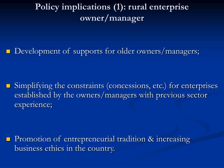 Policy implications (1): rural enterprise owner/manager