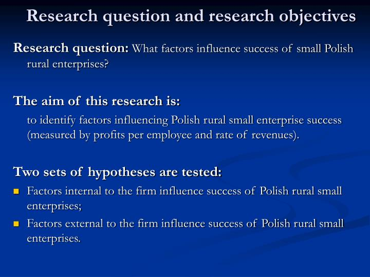 Research question and research objectives
