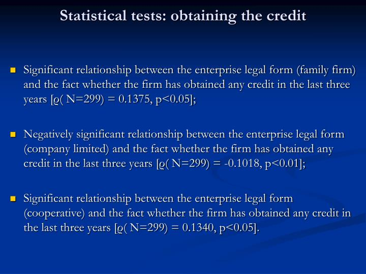 Statistical tests: obtaining the credit