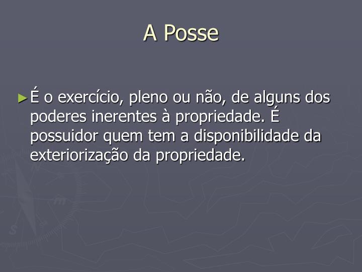 A Posse