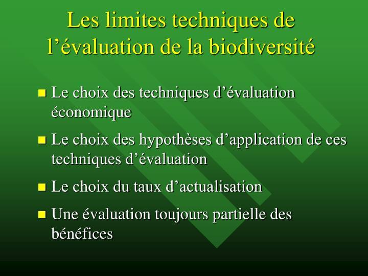 Les limites techniques de l'évaluation de la biodiversité
