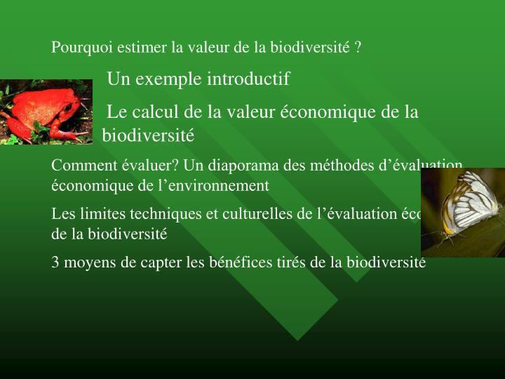 Pourquoi estimer la valeur de la biodiversité ?