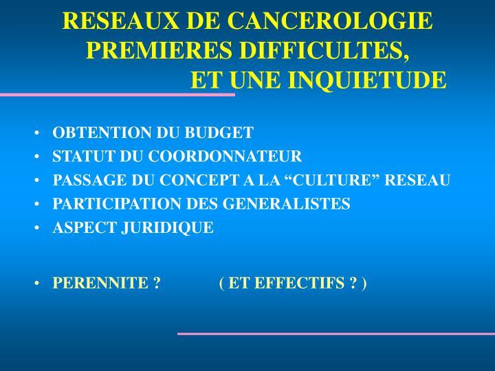 RESEAUX DE CANCEROLOGIE