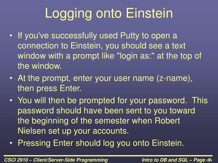 Logging onto Einstein