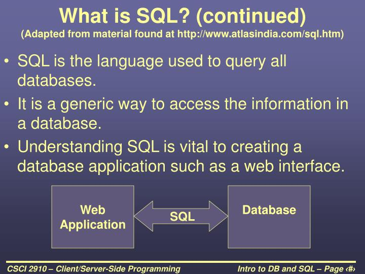 What is SQL? (continued)