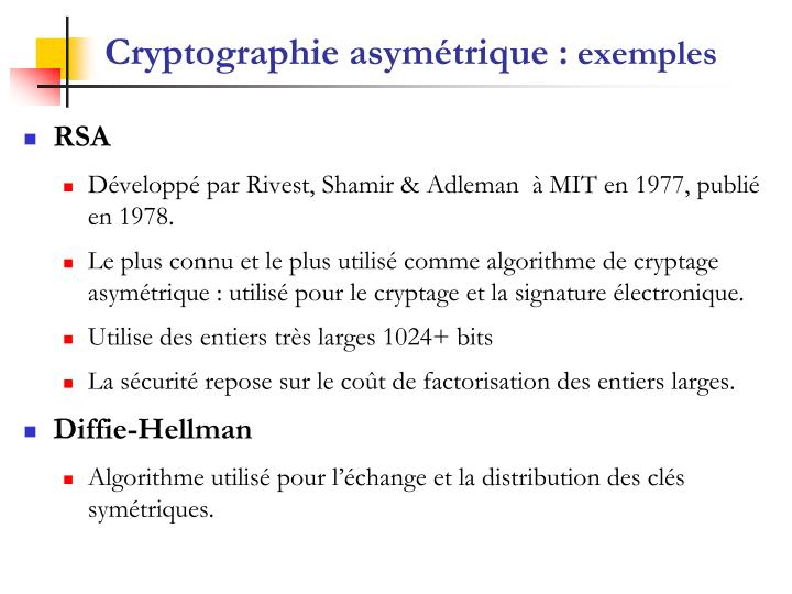 Cryptographie asymétrique :