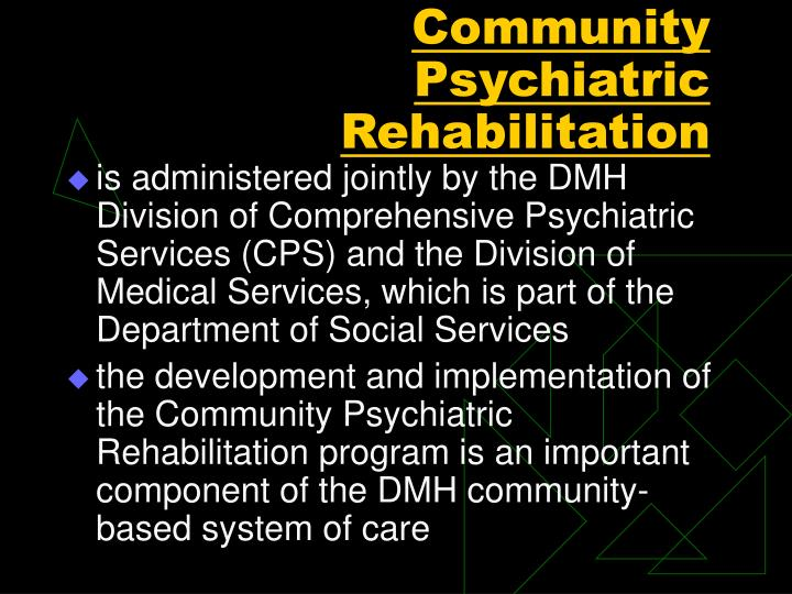 Community Psychiatric Rehabilitation
