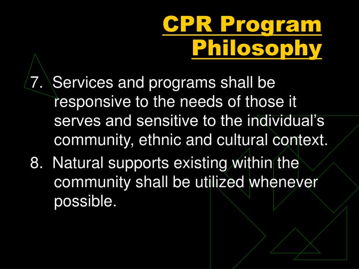 CPR Program Philosophy