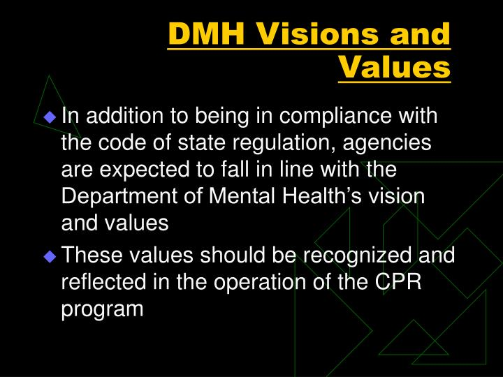 DMH Visions and Values