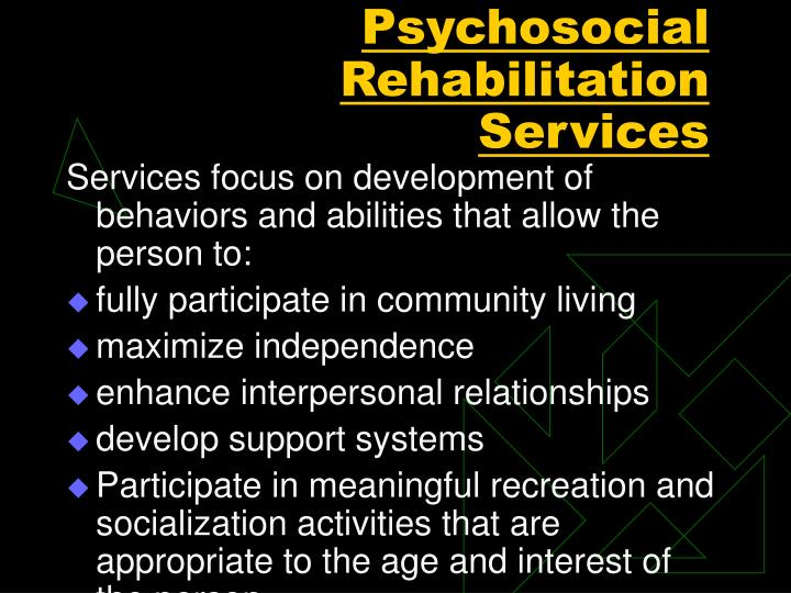 Psychosocial Rehabilitation Services