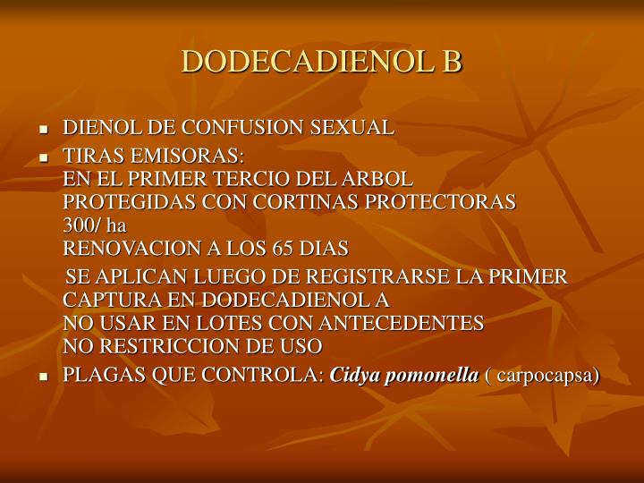 DODECADIENOL B