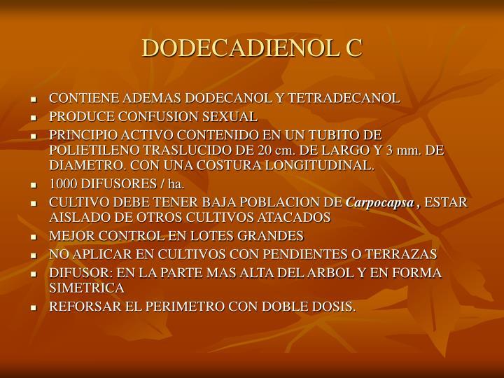 DODECADIENOL C