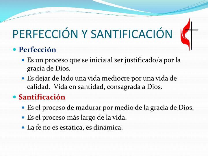 PERFECCIÓN Y SANTIFICACIÓN