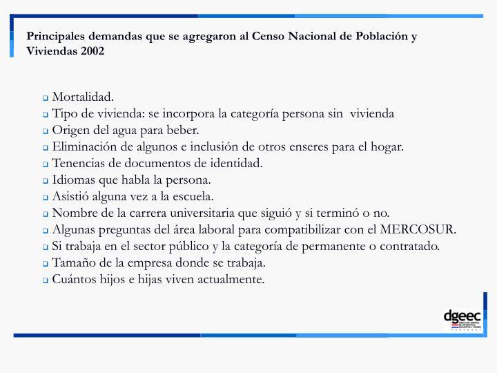 Principales demandas que se agregaron al Censo