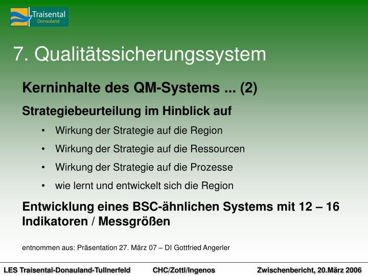 7. Qualitätssicherungssystem