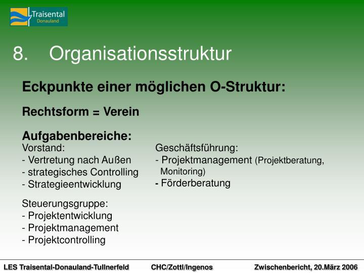 8.Organisationsstruktur