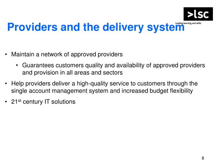 Providers and the delivery system