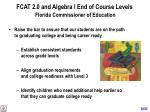 fcat 2 0 and algebra i end of course levels florida commissioner of education1