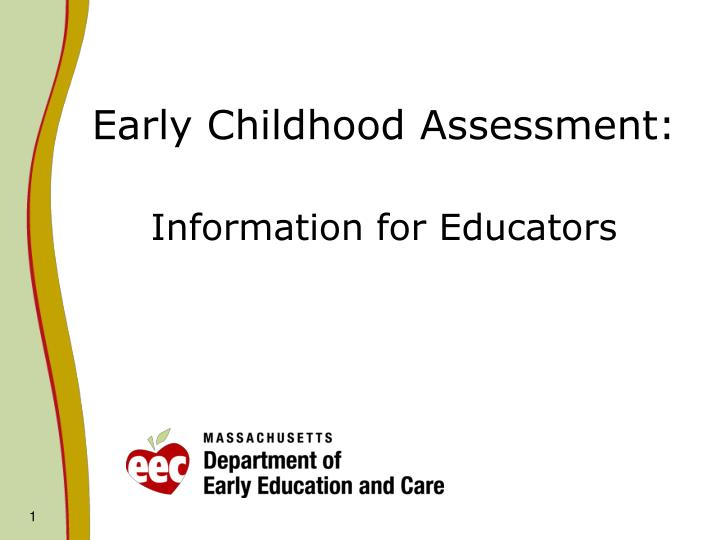 Early childhood assessment information for educators
