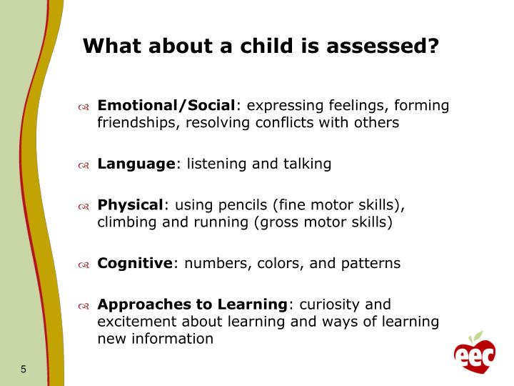 What about a child is assessed?