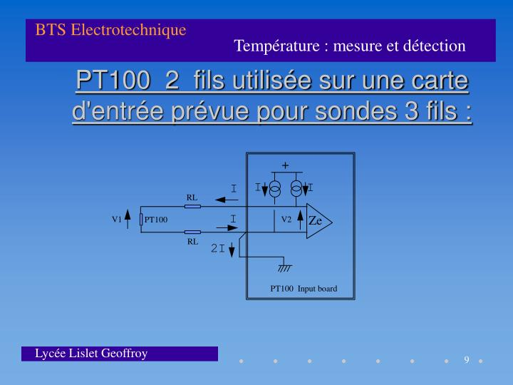 PT100  2  fils utilisée sur une carte d'entrée prévue pour sondes 3 fils :
