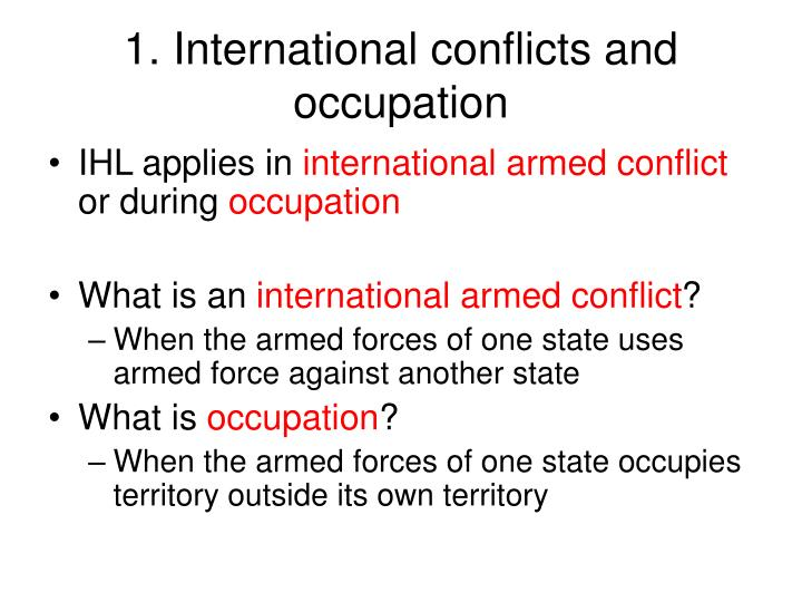 1. International conflicts and occupation