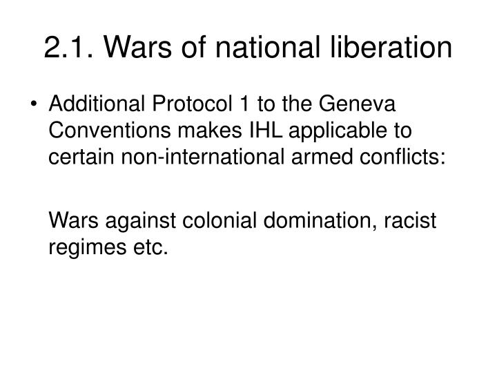 2.1. Wars of national liberation