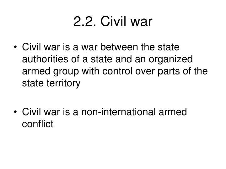 2.2. Civil war
