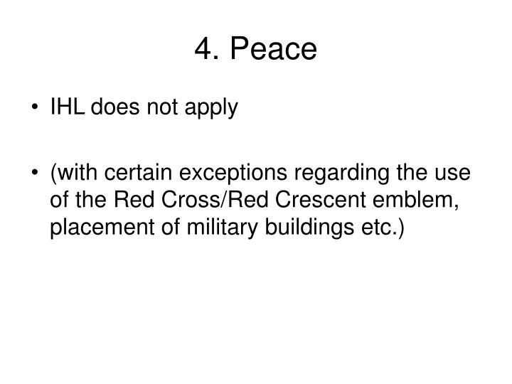 4. Peace