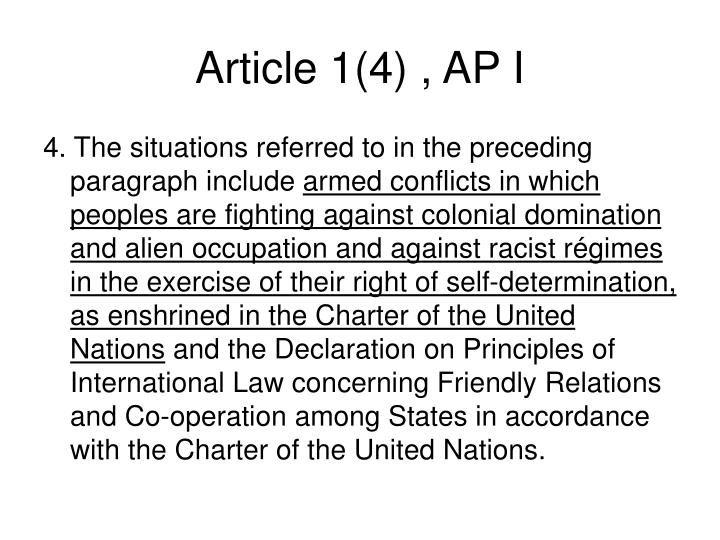 Article 1(4) , AP I