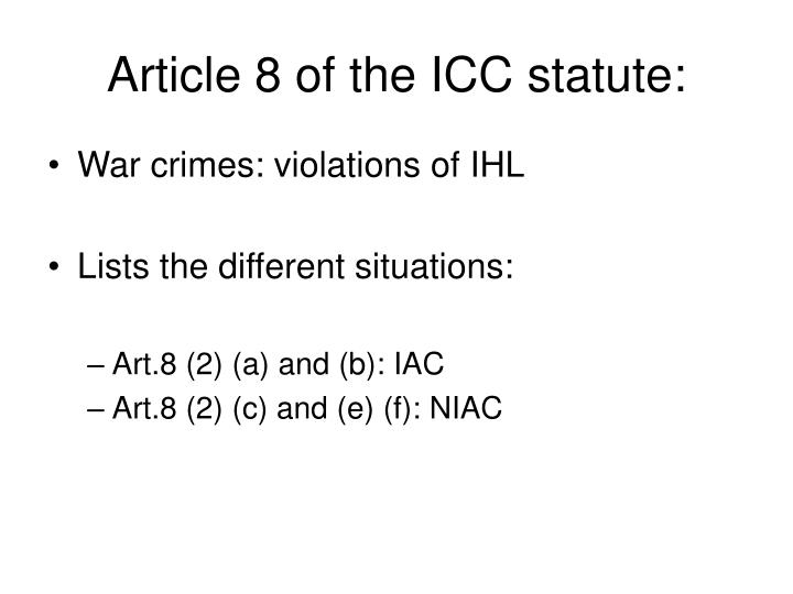 Article 8 of the ICC statute: