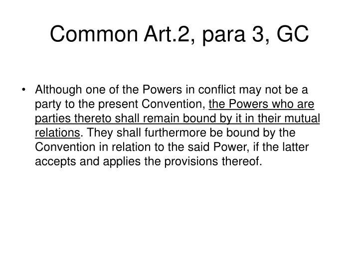 Common Art.2, para 3, GC