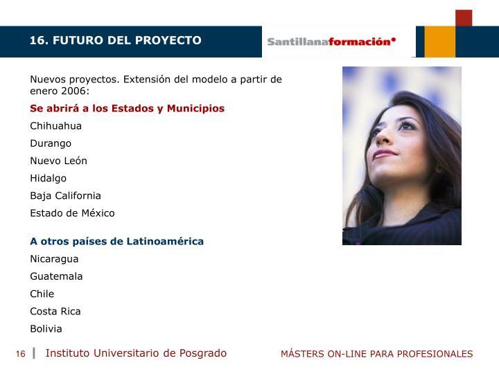 16. FUTURO DEL PROYECTO