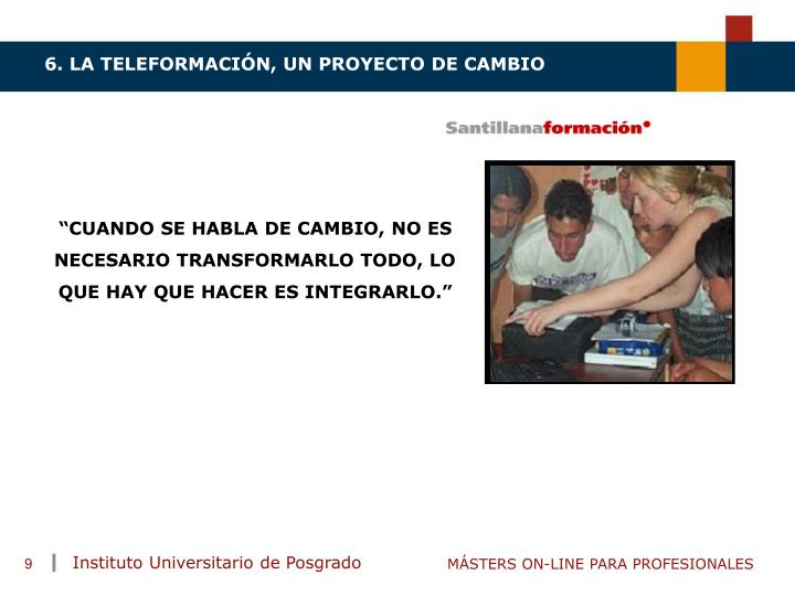 6. LA TELEFORMACIÓN, UN PROYECTO DE CAMBIO