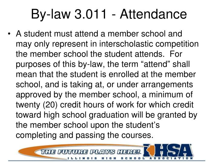 By-law 3.011 - Attendance